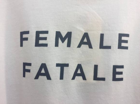 Female Fatale all the way <3 Photo Credit: Author.